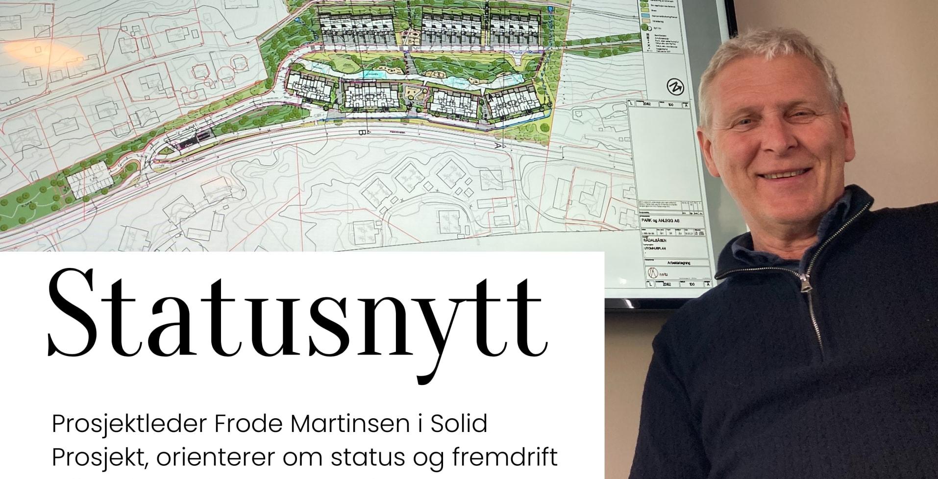 Prosjektleder i Solid Prosjekt, Frode Martinsen orienterer om Rådalsåsen
